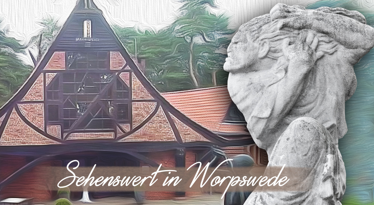 Sehenswert in Worpswede